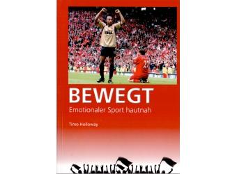 Buch - Bewegt - Emotionaler Sport hautnah (Taschenbuch)