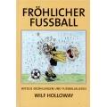Buch - Fröhlicher Fussball (Taschenbuch)